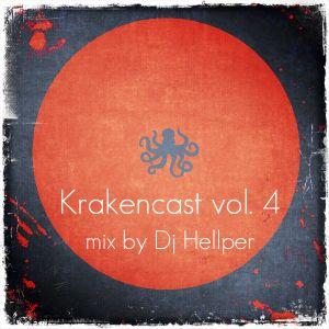 Krakencast vol.4 mix by Dj Hellper