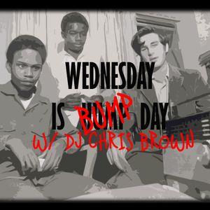 DJ CHRIS BROWN - Bump Day #26 AND #27
