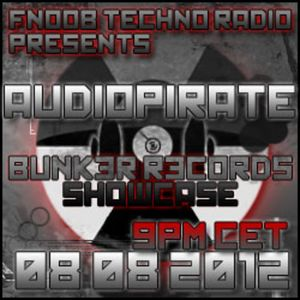 BUNK3R R3CORDS Showcase with audiopirate 8:8:12