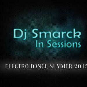 ELECTRO DANCE SUMMER MIX 2015 (DJ SMARCK)