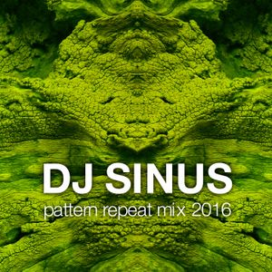 dj sinus pattern repeat mix 2016