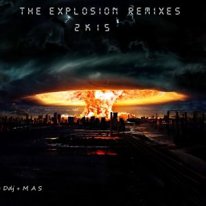 The Explosion Remixes