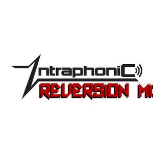 IntraphoniC - Reversion (ExchangeLA Demo Mix 2013)