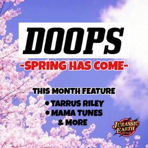 DOOPS Radio 0532 -April.2017-SPRING HAS COME-