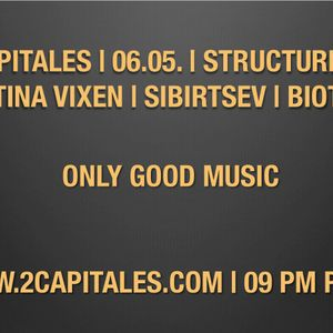 Structure Radio Show 014 (2Capitales Radio, Paris) fresh/exclusive by Kristina Vixen (06.05.2011)