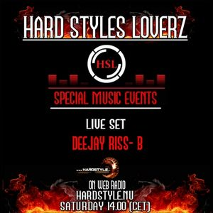 Deejay Riss B - Hard Styles Loverz - Hardstyle.nu Saturday - 04 February 2012