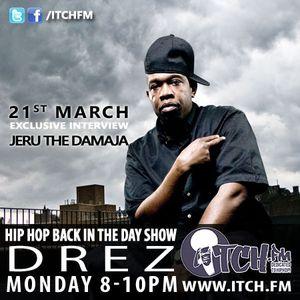 Drez - Hiphopbackintheday Show 15 - Jeru The Damaja