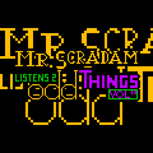 Mr. Scradam Listens 2 Odd Things Episode 13: October 25th, 2015 [Halloween Special I]