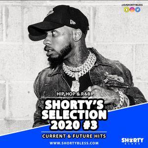 @DjShortyBless - Shorty's Selection 2020 Vol 3 [Hip Hop & R'n'B]