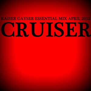 Kaiser Gayser 'Cruiser' Essential Mix