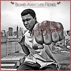 VA-Boxe Avec Les Flows Mixtape (hosted by DJ Biggietop) 2016