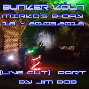 BUNKER KÖLN - MIRCO´S B-DAY (PART 2)
