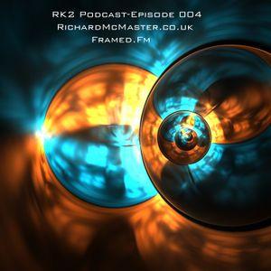 RK2 Podcast Episode 004 July 2012 - Richard McMaster
