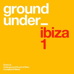 Underground Sound of Ibiza-  CD2 Minimix - Clubside / Night time