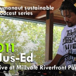 Humanaut Sustainable Podcast Series 011: Jus-Ed (Live @ Millvale Riverfront Park)