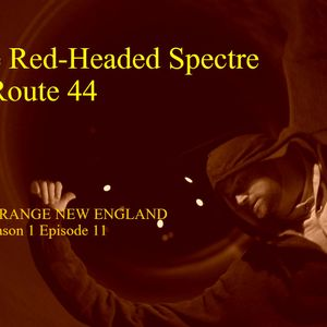 The Red-Headed Spectre of Route 44