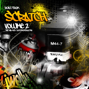 Built From Scratch Volume 2 (A tribute to the hip-hop DJ)