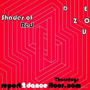 Shades Of Red By Dezou | Report2Dancefloor Radio | 02.07.2015