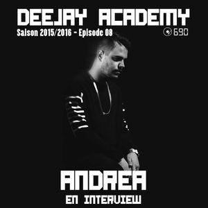 DEEJAY ACADEMY - SAISON 2015/2016 - ÉPISODE 08 [AVEC ANDREA EN INTERVIEW]