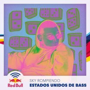 Sky Rompiendo - Estados Unidos de Bass