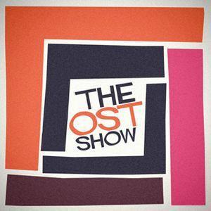 The OST Show - 7 September 2013