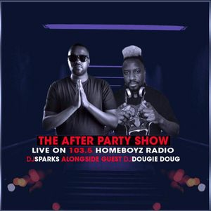 TheAfterParty Show (07:07:2017) Guest Dj Dougie Doug Live On