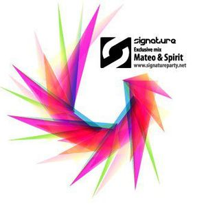 Mateo & Spirit - Signature Party Exclusive Mix