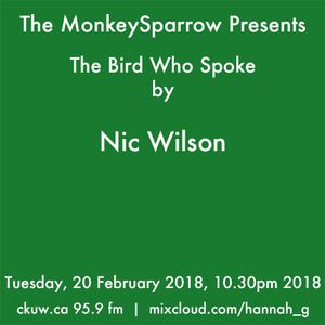 The Bird Who Spoke - by Nic Wilson
