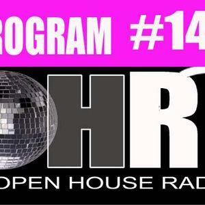 Open House Radio Program #141