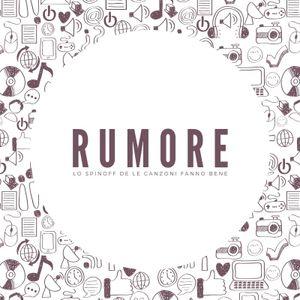 Rumore - Mercoledì 19 Giugno 2019