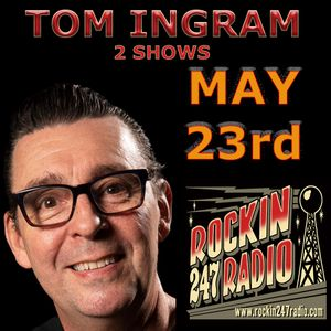 Tom's Two Shows in One - May 23rd 2021