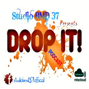 Studio BMD 37 - Drop iT #5 (Podcast) EDM