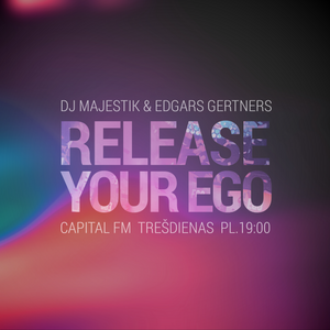 RELEASE YOUR EGO 01.04.2015.