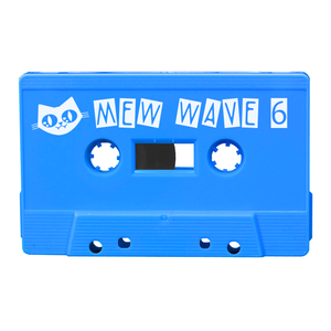 MEW WAVE 6