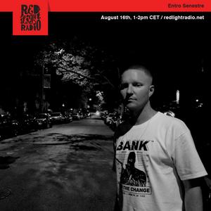 Entro Senestre @ Red Light Radio 08-16-2019