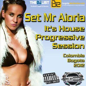 Set Mr Aioria - It's House Progressive Session