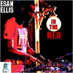 ESAN ELLIS  - IN THE RED EP 51 on MotionFM.com