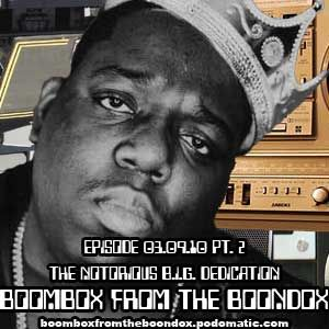 "03-09-10 ""The Notorious B.I.G. Dedication Pt. 2"""