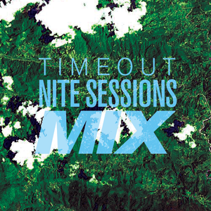 Timeout Nite Sessions Mix