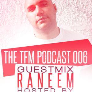 #Trancefamily Morocco Podcast 006 -- Guestmixes : Raneem & Samyel