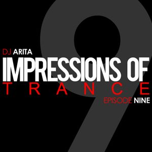 Impressions Of Trance: Episode 9