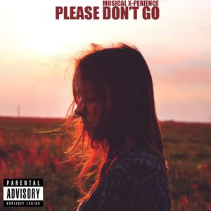 Musical X-Perience - Please Dont Go