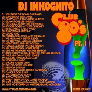 DJ Inkognito Club 80's mix 1