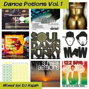 DJ Rajah Presents: Dance Potions Vol. 1