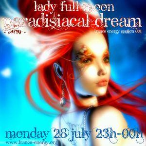 Lady Full Moon - Paradisiacal Dream Session (001) - Trance Energy Radio