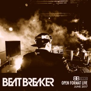 BeatBreaker OpenFormat LIVE - June 2017