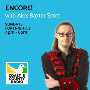 Encore! with Alex Baxter Scott - Broadcast 14/05/17