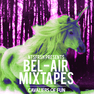 Cavaliers of Fun - Bel-Air Mixtape 2