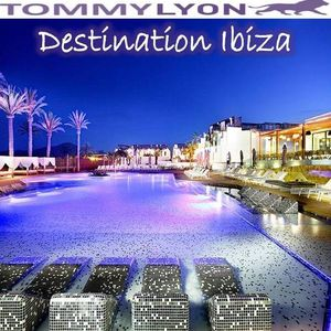Tommy Lyon - Destination Ibiza - July 2014