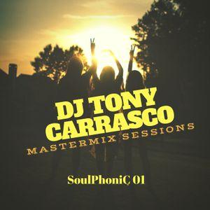 Tony Carrasco Mastermix Sessions // SoulPhoniC 01